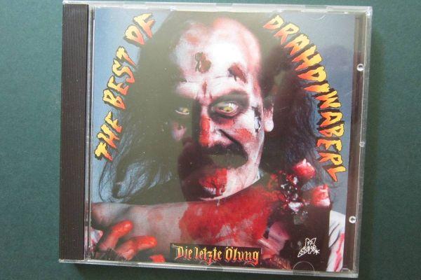 Drahdiwaberl - Die letzte Ölung - The Best of Drahdiwaberl - CD