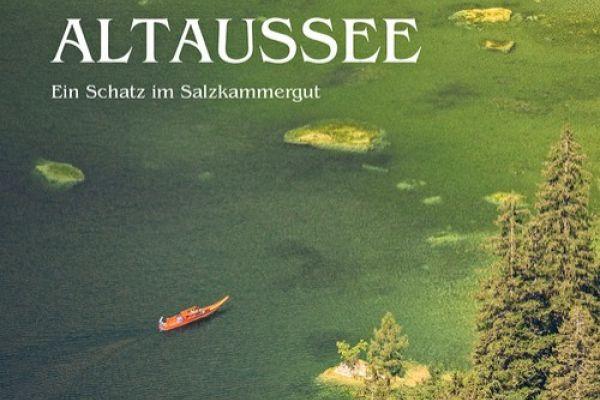 Altaussee Ein Schatz im Salzkammergut